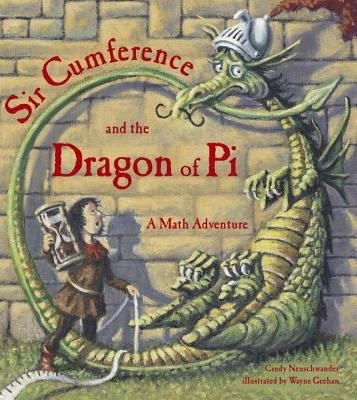 """Image of book cover: """"Sir Conference and the Dragon of Pi"""""""