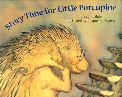 Story Time for Little Porcupine