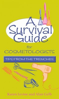 A Survival Guide for Cosmetologists