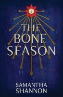 Cover of the book, the Bone Season by Samantha Shannon