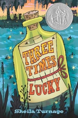 Cover of Three Times Lucky by Sheila Turnage
