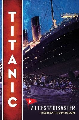 Cover of Titanic: Voices From the Disaster
