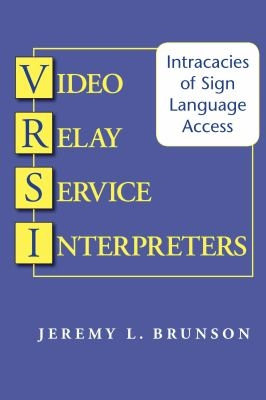 Video Relay Service Interpreters