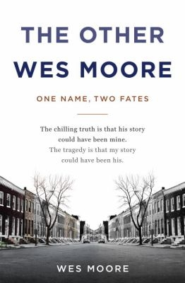 Cover image of the nonfiction book The Other Wes Moore: One Name, Two Fates, by Wes Moore
