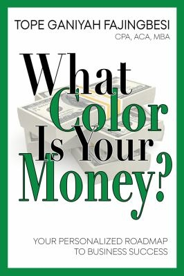 What Color Is Your Money?