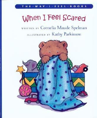 When I Feel Scared