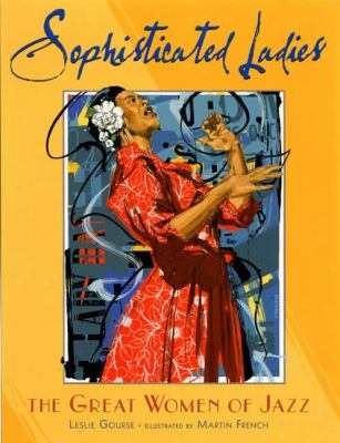 Sophisticated Ladies: Women of Jazz