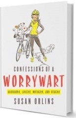 Confessions of a Worrywart