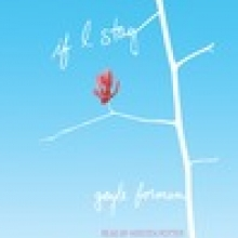 If I stay, by Gail Forman