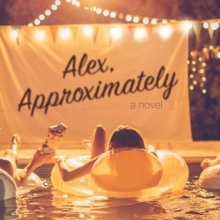 Alex, Approximately, by Jenn Bennett