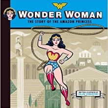 Wonder Woman: the story of the Amazonian princess book cover