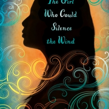 Girl Who Could Silence the Wind by Meg Medina cover