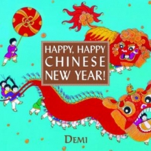 Happy, Happy Chinese New Year