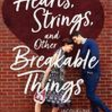 Hearts Strings and Others Breakable Things