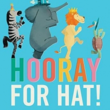 Hooray for Hat by Brian Won