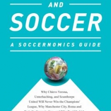 Money and Soccer: A Soccernomics Guide by Stefan Szymanski book cover