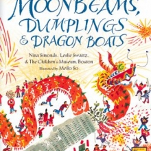 Moonbeams, Dumplings, and Dragon Boats