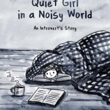 Quiet Girl in a Noisy World by Debbie Tung