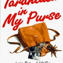 Tarantula In My Purse