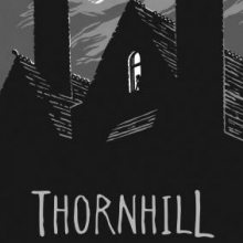 Thornhill cover featuring the silhouette of a large house with a gables roof, two chimneys, and an illuminated attic window.