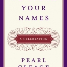 We Speak Your Names A Celebration by Pearl Cleage
