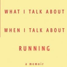 Cover of the book What I Talk about when I Talk about Running