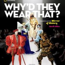 Why'd They Wear That? Fashion as the Mirror of History