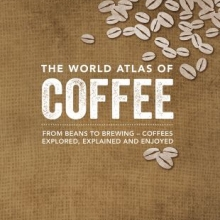 Cover of the book The World Atlas of Coffee