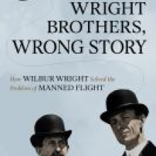 Wright Brothers, Wrong Story by William Elliott Hazelgrove
