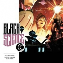 Black Science, Volume One: How To Fall Forever by Rick Remender