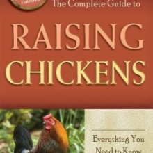Complete Guide to Raising Chickens