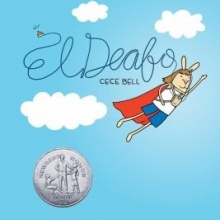 El Deafo cover- A rabbit with hearing aids and a cape flying through the sky like a superhero