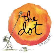 The Dot cover - A child painting a large dot with a long paintbrush