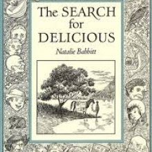 The Search for Delicious, by Nathalie Babbitt