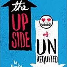 The Upside of Unrequited, by Becky Albertali