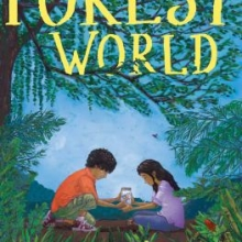Forest World cover. In a tropical forest a boy and girl examine a butterfly in a jar.