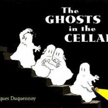 The Ghosts in the Cellar Cover: A ghost with a flashlight leading 3 other ghosts.