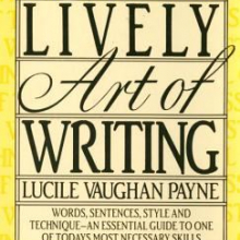 The lively art of writing / by Lucile Vaughan Payne.