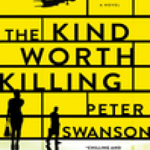 The Kind Worth Killing For