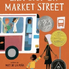 Last Stop on Market Street written by Matt de la Peña and illustrated by Christian Robinson