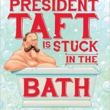 President Taft is Stuck in the Bath