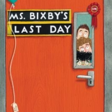 Cover for Ms. Bixby's Last Day