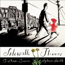 Sidewalk Flowers by John Arno Lawson and Sydney Smith