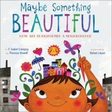 Maybe Something Beautiful cover - a girl with a colorful painting of a city above her head