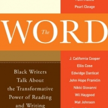 Diamond NewmanThe Word: Black Writers Talk About the Transformative Power of Reading and Writing edited by Marita Golden