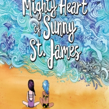 The Mighty Heart of Sunny St. James cover