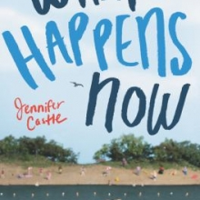 What Happens Now by Jennifer Castle