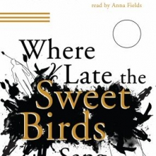 Cover of Where Late the Sweet Birds Sang audiobook