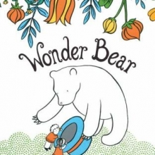 Wonderbear cover- A large bear standing on hind legs and showing two children the inside of a top hat
