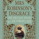 Mrs Robinson's Disgrace book cover
